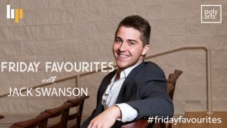 Jack Swanson: Friday Favourites