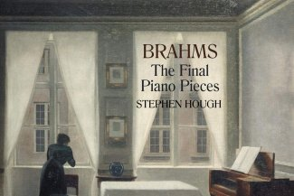 Brahms the final piano pieces, Stephen Hough