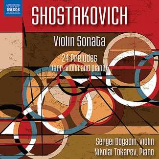 Shostakovich: Violin Sonata in G Major & 24 Preludes, Op. 34