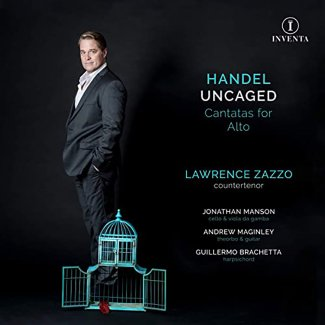 Handel Uncaged: Cantatas for Alto